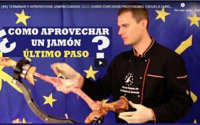 ▷¿Como aprovechar y terminar un jamón ibérico de bellota? ✅ Curso Gratuito de la Escuela Europea de Cortadores de Jamón